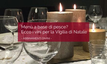 Menù di pesce e vini per la vigilia di Natale 2017